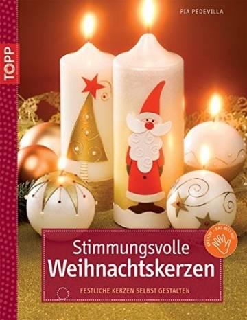 Stimmungsvolle Weihnachtskerzen: Festliche Kerzen selbst gestalten (kreativ.kompakt.) - 1