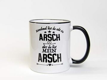Great Things 4 Family Tasse Du bist Mein Arsch Geschenk für Männer zum Jahrestag Hochzeitstag Valentinstag Geburtstag mit Spruch frech und lustig - 2