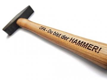Hammer mit Gravur: OPA - Du bist der HAMMER! | deutsches Qualitätswerkzeug in Berlin graviert | verdammt praktisches Geschenk für den besten Großvater der Welt - 2