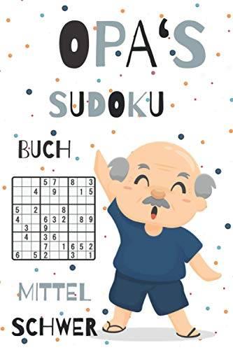 OPA'S SUDOKU BUCH MITTEL SCHWER: A5 SUDOKU BUCH 100 Sudoku-Rätsel mit Lösungen   mittel-schwer   Tolles Rätselbuch   ... für Senioren   Geschenkidee für deinen Opa - 1