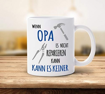 Shirtinator Tasse Geschenk für Opa I Wenn Opa es nicht reparieren kann I Geburtstag Geschenkideen Geschenke für Opa - 5
