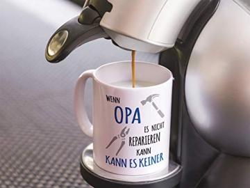 Shirtinator Tasse Geschenk für Opa I Wenn Opa es nicht reparieren kann I Geburtstag Geschenkideen Geschenke für Opa - 8