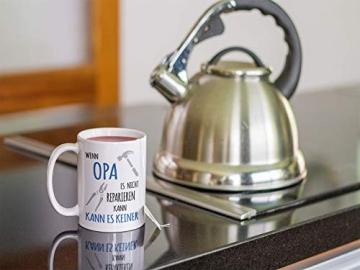 Shirtinator Tasse Geschenk für Opa I Wenn Opa es nicht reparieren kann I Geburtstag Geschenkideen Geschenke für Opa - 9