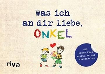 Was ich an dir liebe, Onkel – Version für Kinder: Mit einem Kind ausfüllen und verschenken - 1