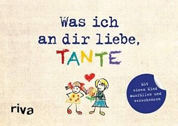 Was ich an dir liebe, Tante – Version für Kinder: Mit einem Kind ausfüllen und verschenken - 1